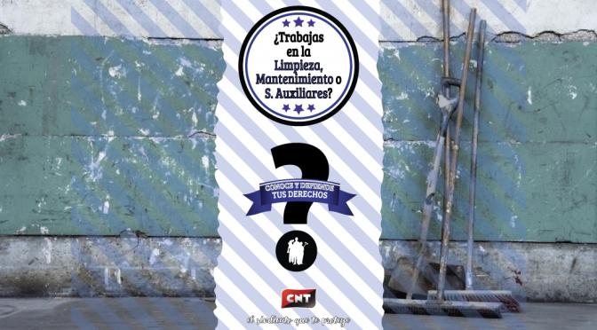 CNT València inicia una campaña informativa en el Sector de Limpieza, Mantenimiento y Servicios Auxiliares