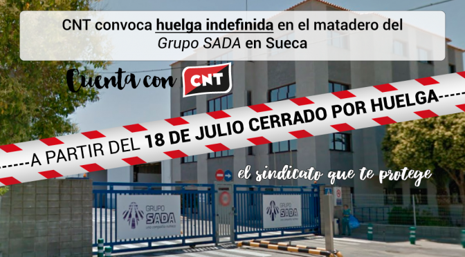 CNT modifica su convocatoria de huelga en SADA PA Valencia para hacerla indefinida desde el 18 de julio