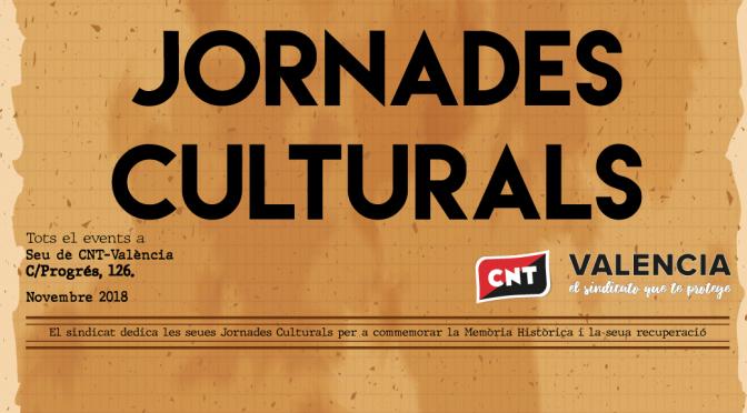 CNT-València realitzarà les seues jornades culturals emmarcades en la dignificació i recuperació de la nostra memòria històrica.