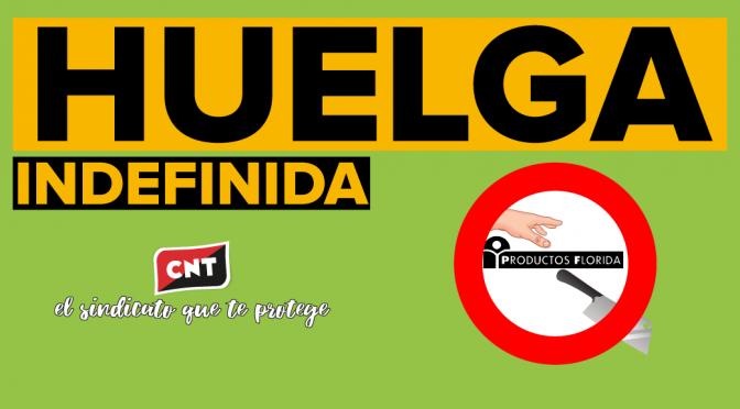 CNT convoca huelga indefinida en Productos Florida