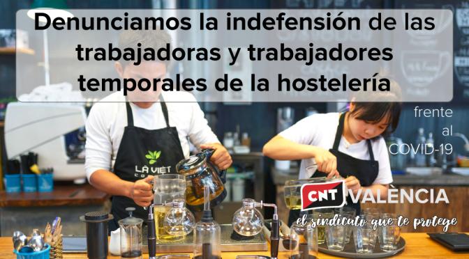 CNT denuncia la indefensión de los trabajadores/as temporales de la hostelería valenciana