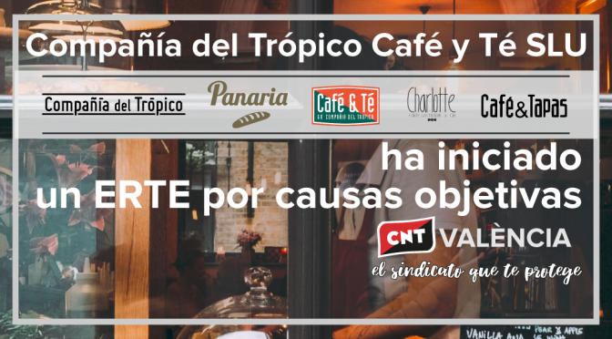 Compañía del Trópico Café y Té inicia un segundo ERTE por causas objetivas